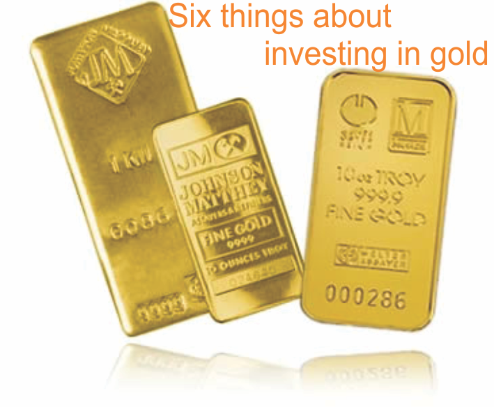 Six things you should know before investing in gold